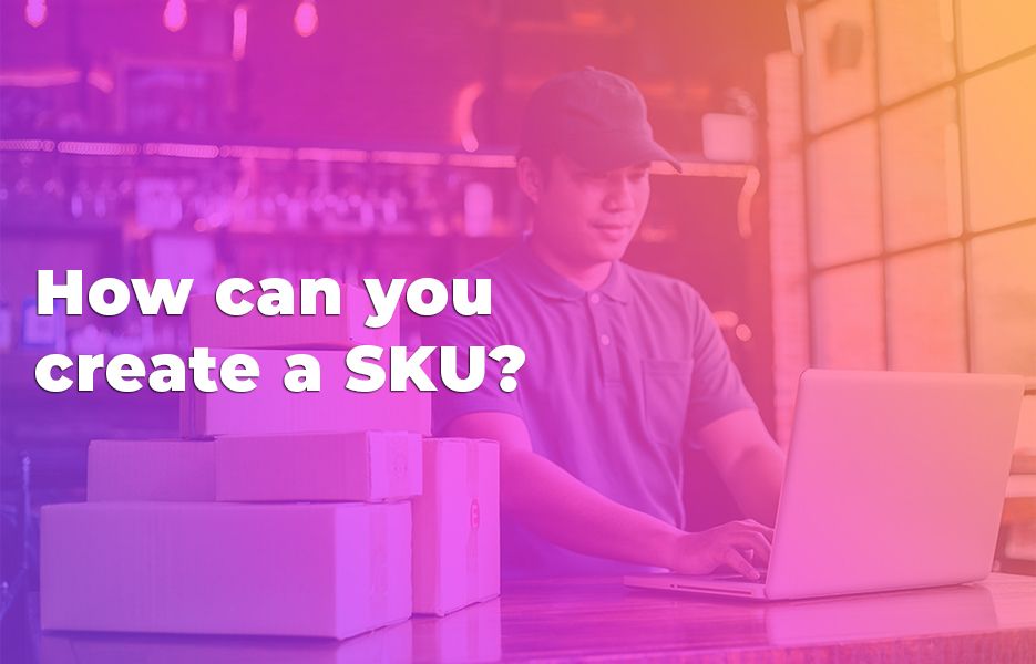 How can you create a SKU