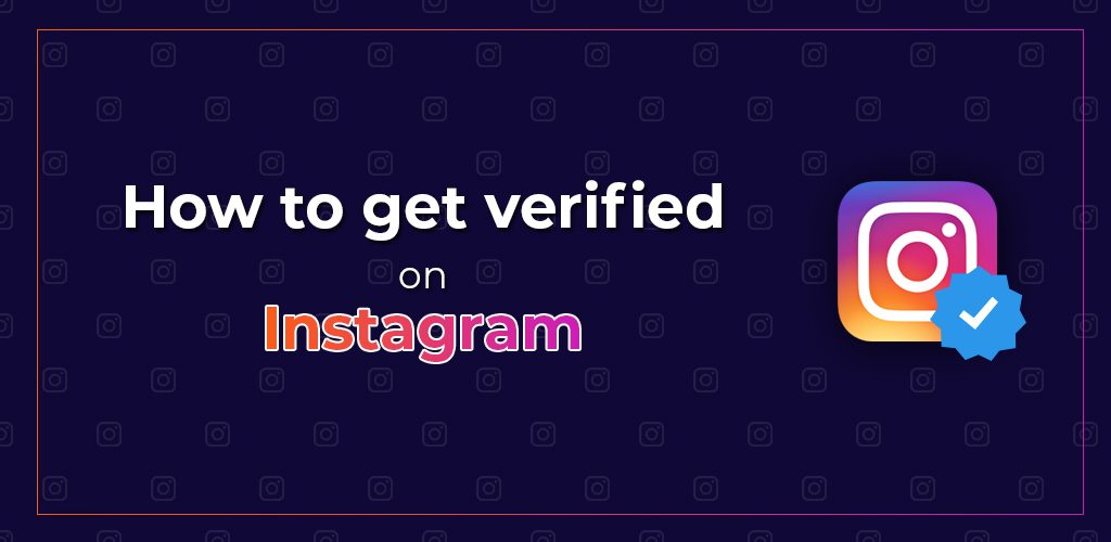How-To-Get-Verified-On-Instagram-Avasam