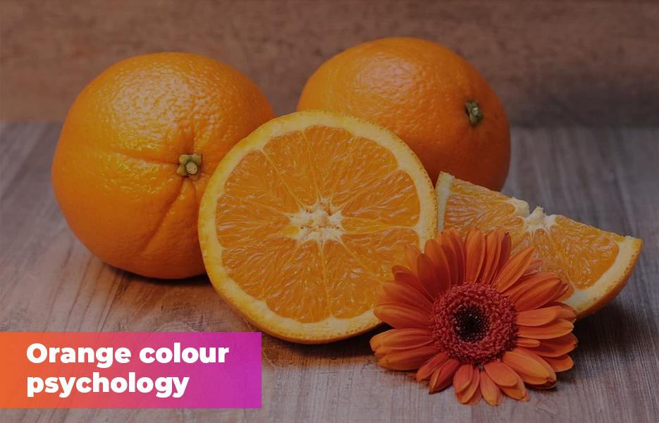 Orange colour psychology