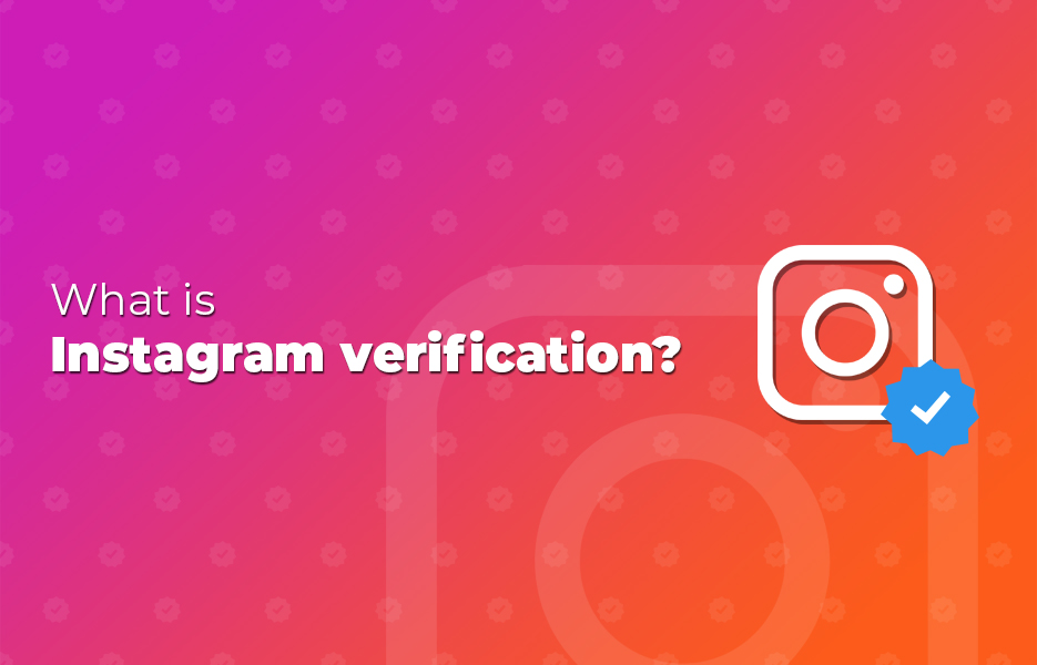 What is Instagram verification