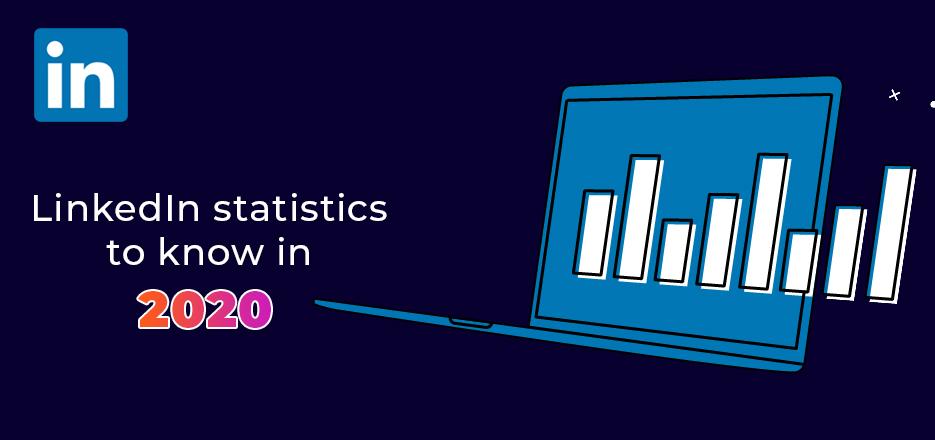 LinkedIn statistics to know in 2020