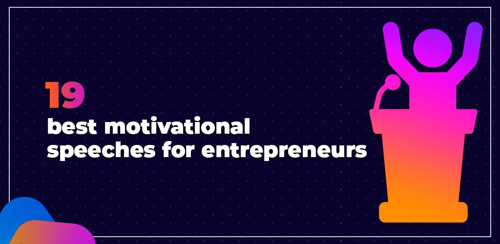 Best-Motivational-Speeches-For-Entrepreneurs-Feature-Image-Avasam