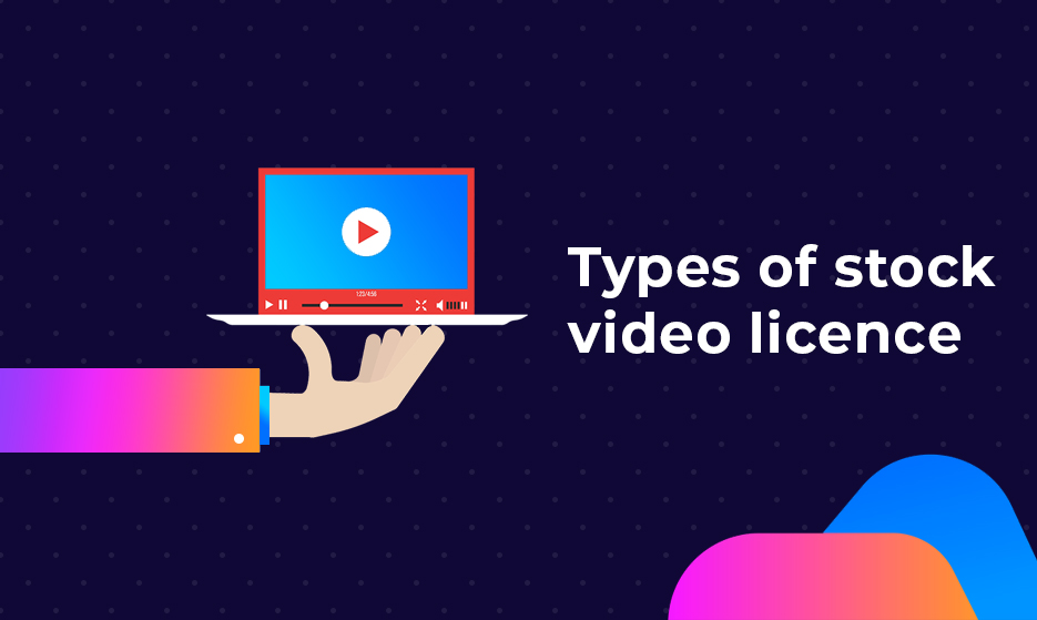 Types of stock video licence