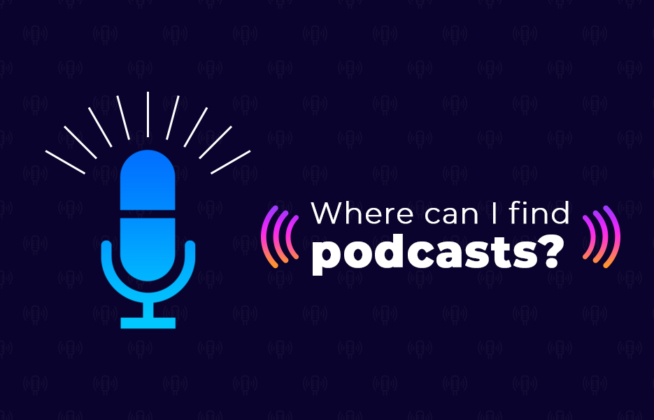 Where can I find podcasts