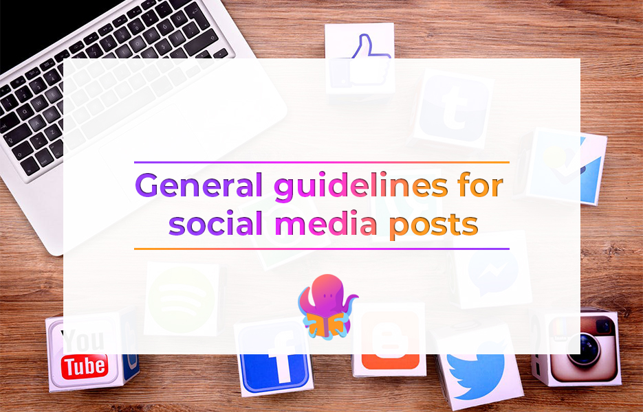 General guidelines for social media posts