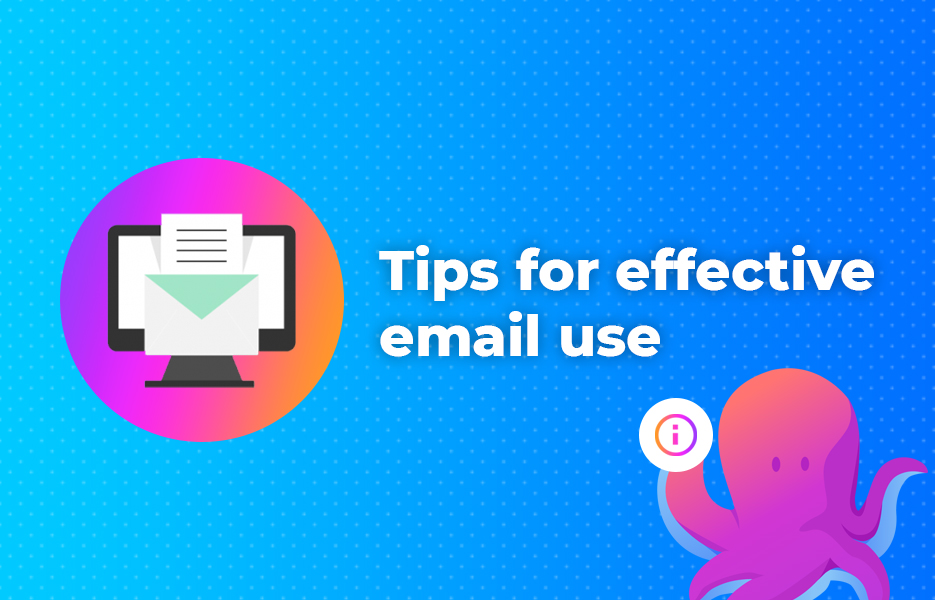 Tips for effective email use
