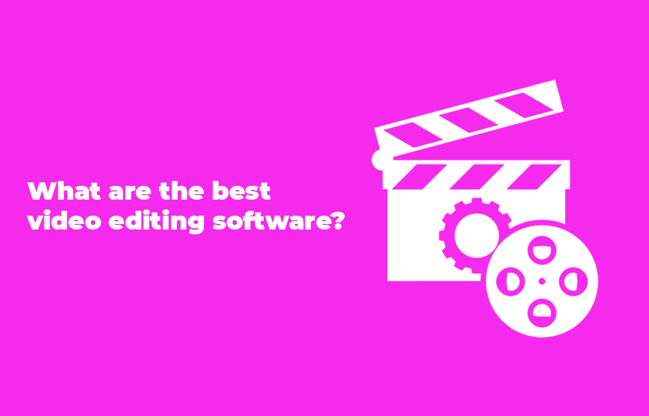 What are the best video editing software