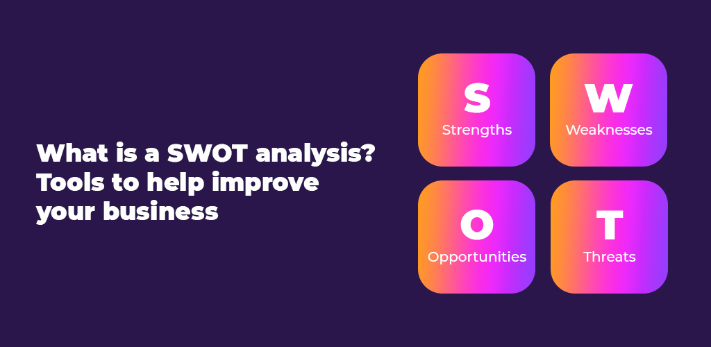 What-Is-A-Swot-Analysis-Tools-To-Help-Improve-Your-Business-Avasam