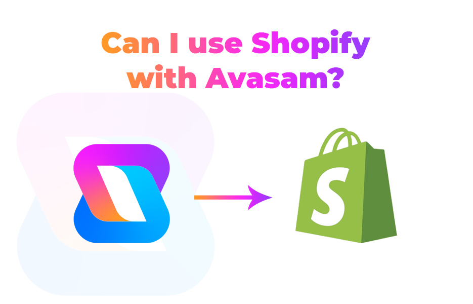 Can I use Shopify with Avasam