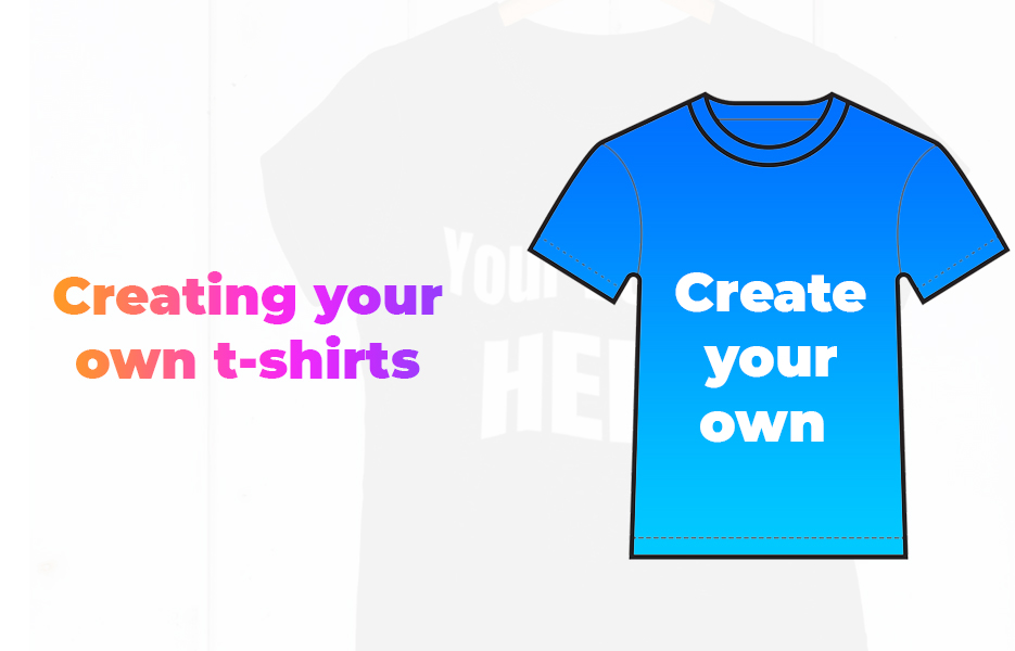 Creating-Your-Own-T-Shirts