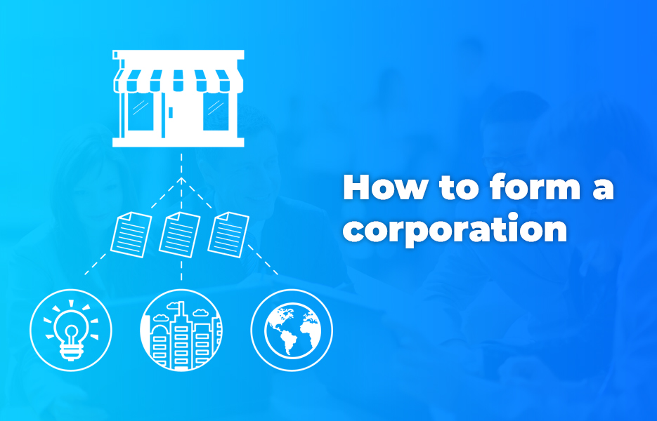 How to form a corporation