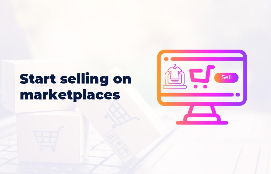 Start-Selling-On-Marketplaces