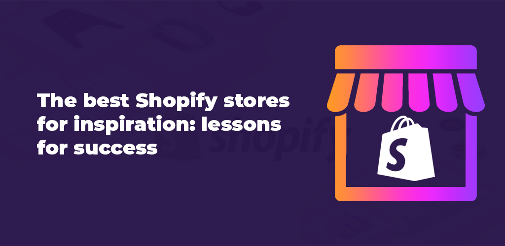 The-Best-Shopify-Stores-For-Inspiration-Lessons-For-Success-Avasam