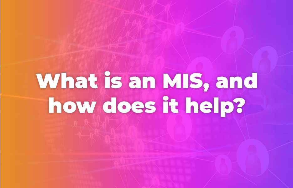 What is an MIS, and how does it help