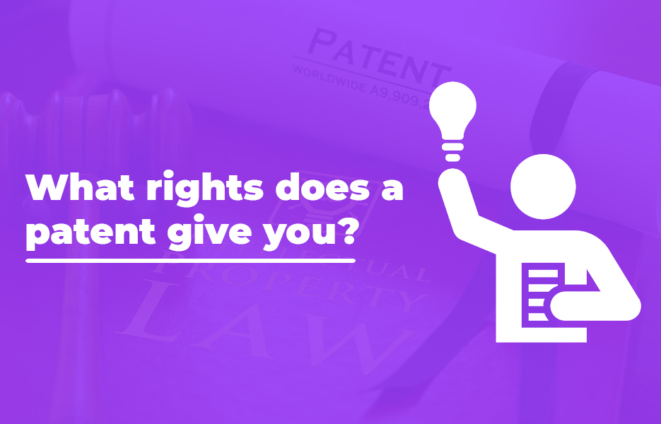 What rights does a patent give you