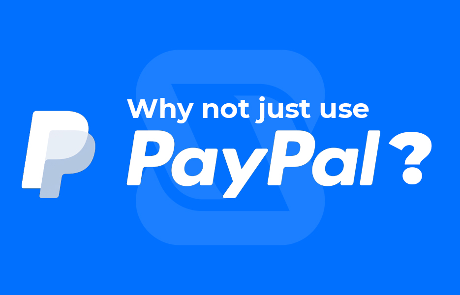Why not just use PayPal
