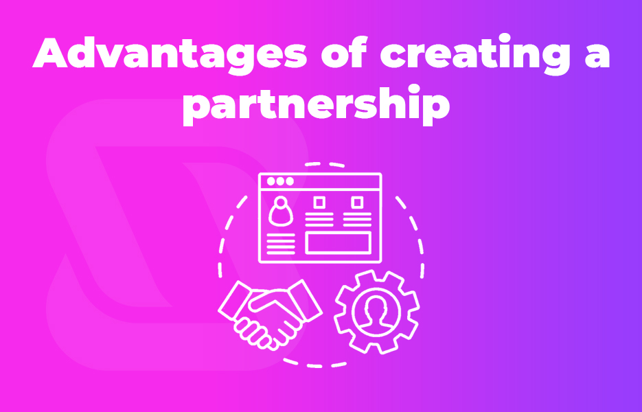 Advantages of creating a partnership