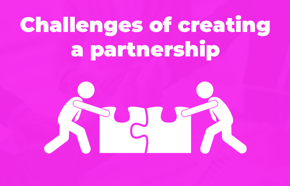 Challenges of creating a partnership