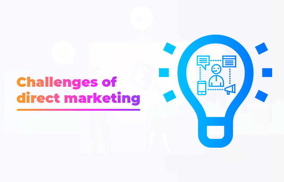 Challenges of direct marketing