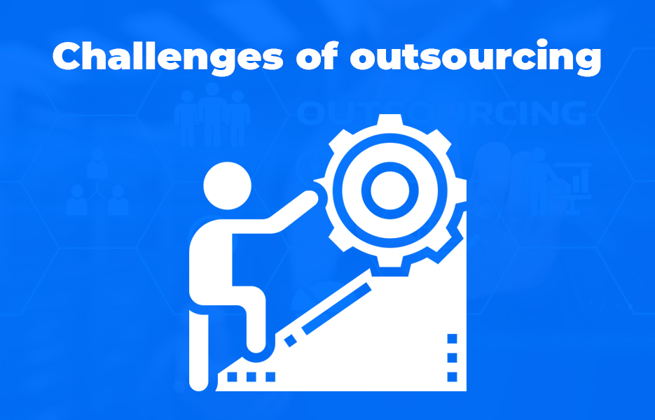 Challenges of outsourcing