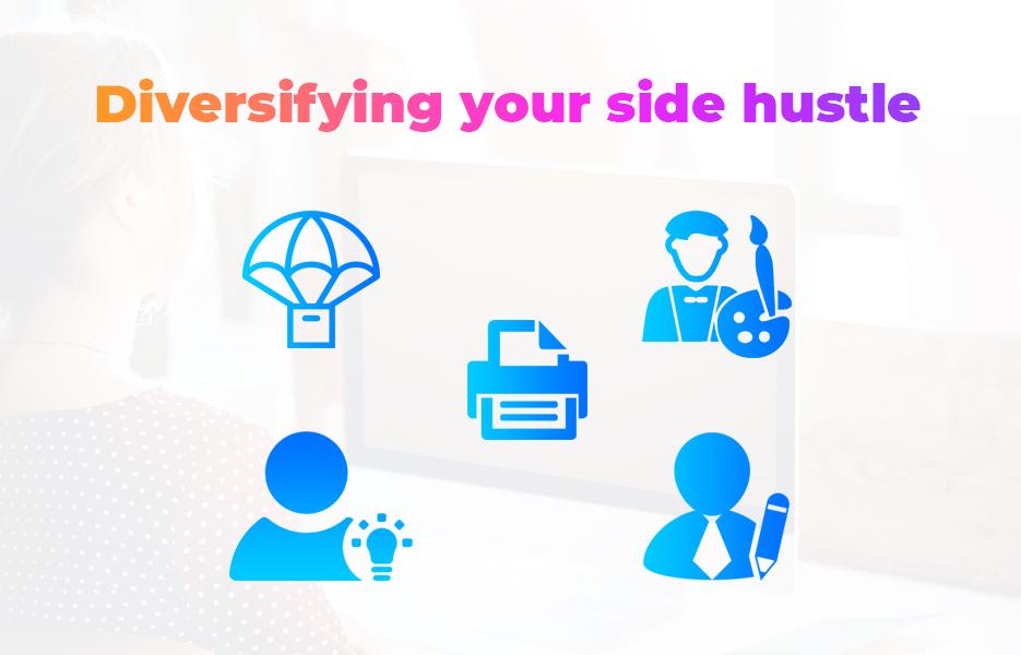 Diversifying your side hustle