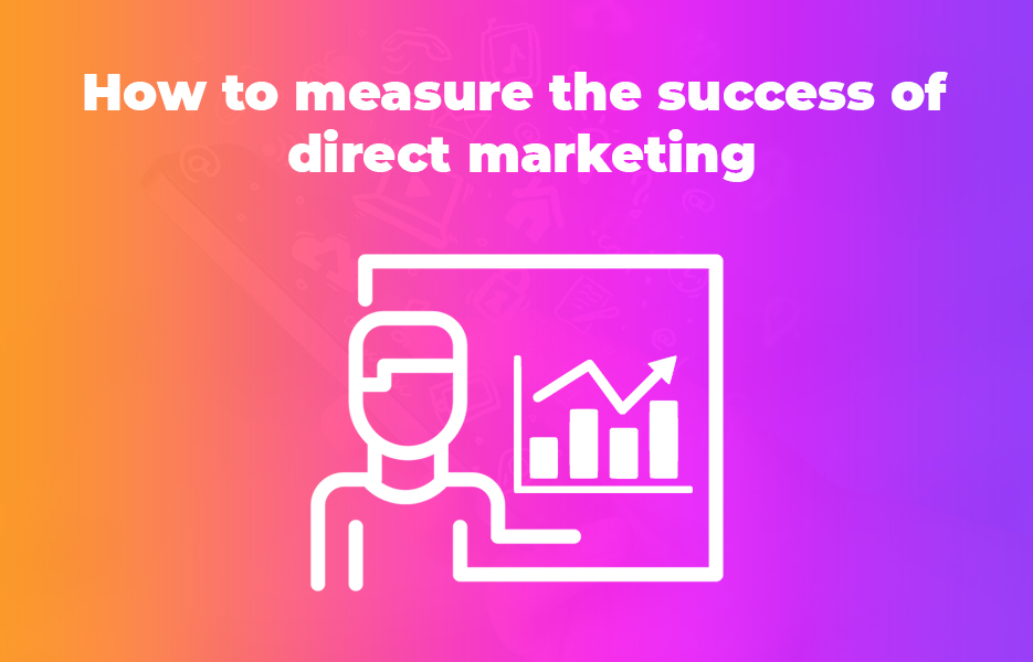How to measure the success of direct marketing