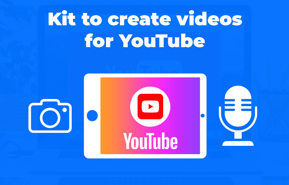 Kit to create videos for YouTube