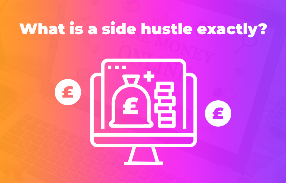 What is a side hustle exactly