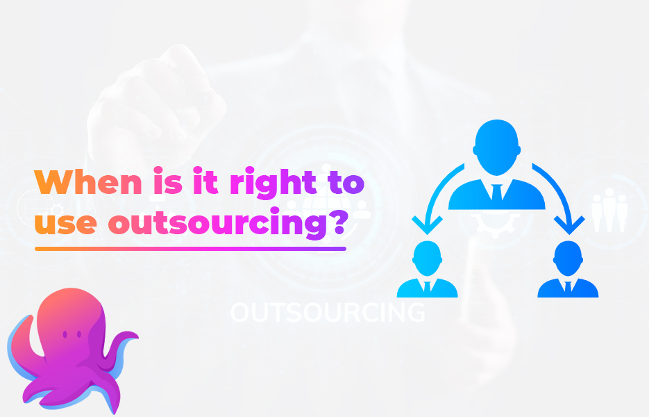 When is it right to use outsourcing