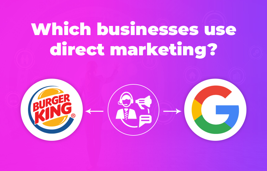 Which businesses use direct marketing