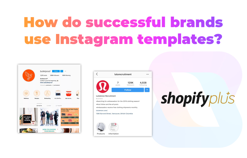 How do successful brands use Instagram templates
