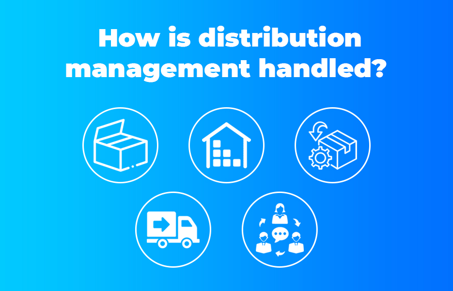 How is distribution management handled