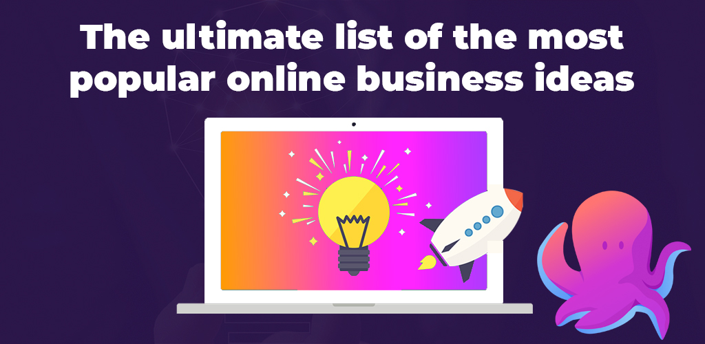 The-Ultimate-List-Of-The-Most-Popular-Online-Business-Ideas-Avasam