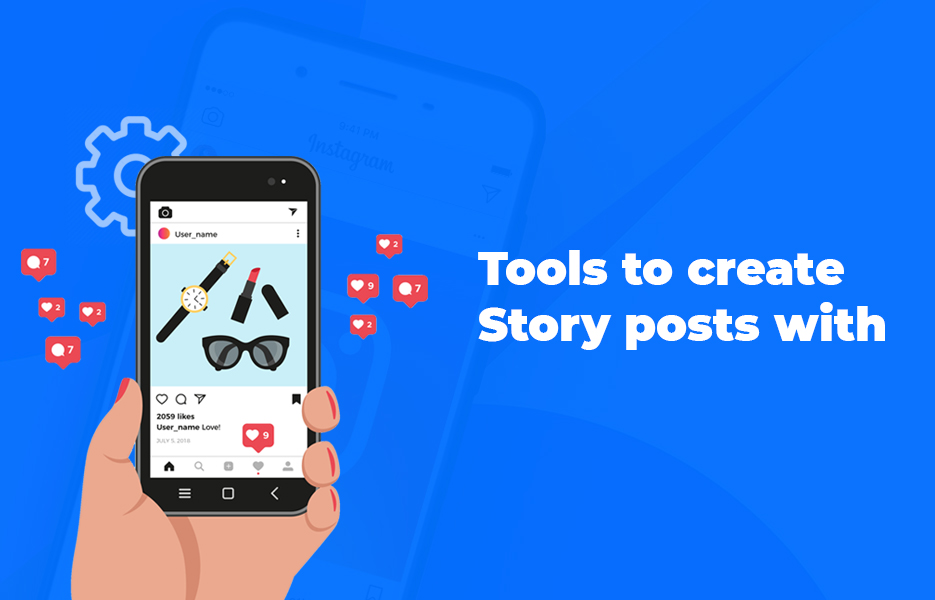Tools to create Story posts with