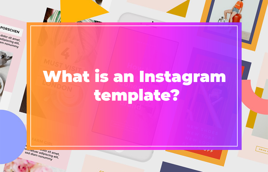 What is an Instagram template