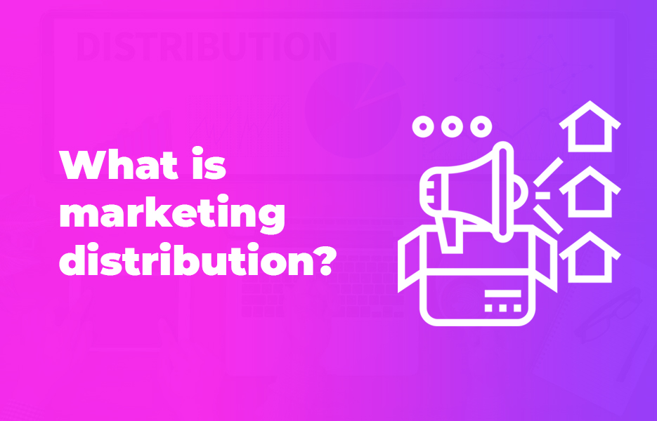 What is marketing distribution