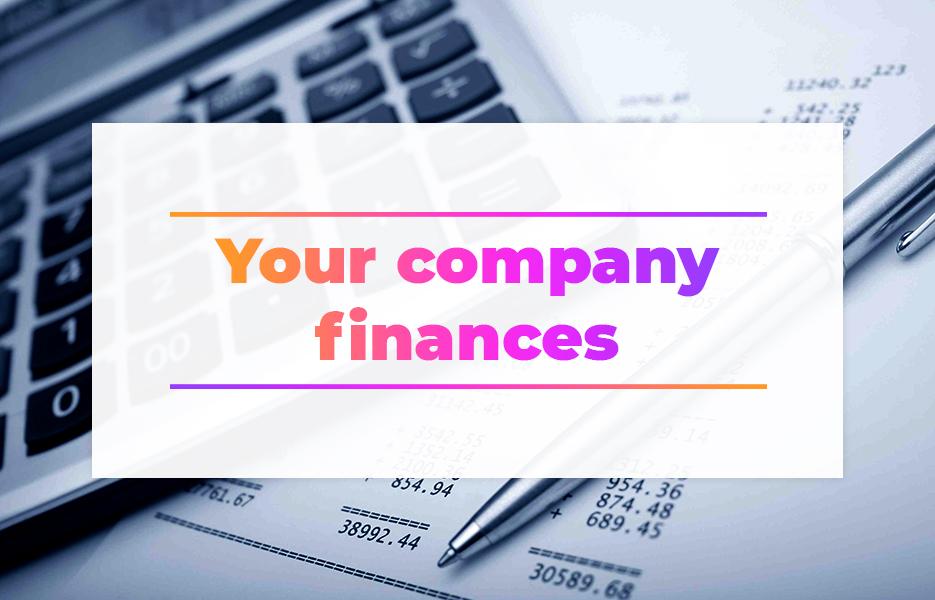 Your company finances