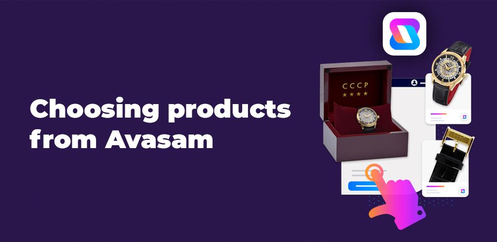 Choosing-Products-From-Avasam-Avasam