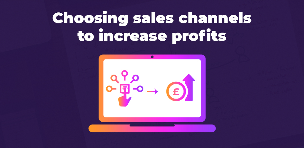Choosing-Sales-Channels-To-Increase-Profits-Avasam