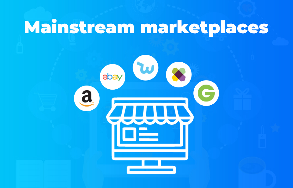 Mainstream marketplaces