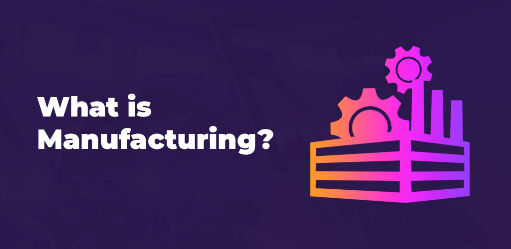 What-Is-Manufacturing-Feature-Image-Avasam