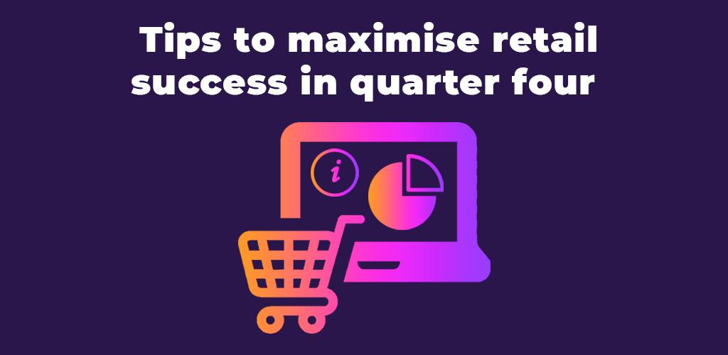 Tips-To-Maximise-Retail-Success-In-Quarter-Four-Avasam